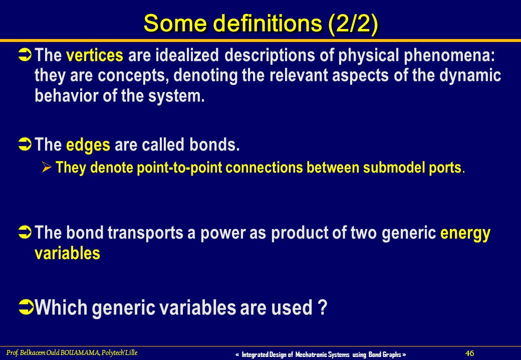 Some definitions (2/2) Which generic variables are used