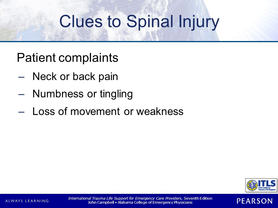 Clues to Spinal Injury Signs revealed during assessment