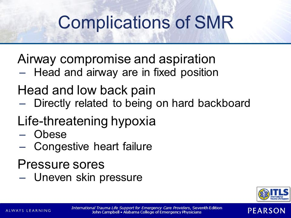 Complications of SMR Injury to rescue personnel Delayed scene time