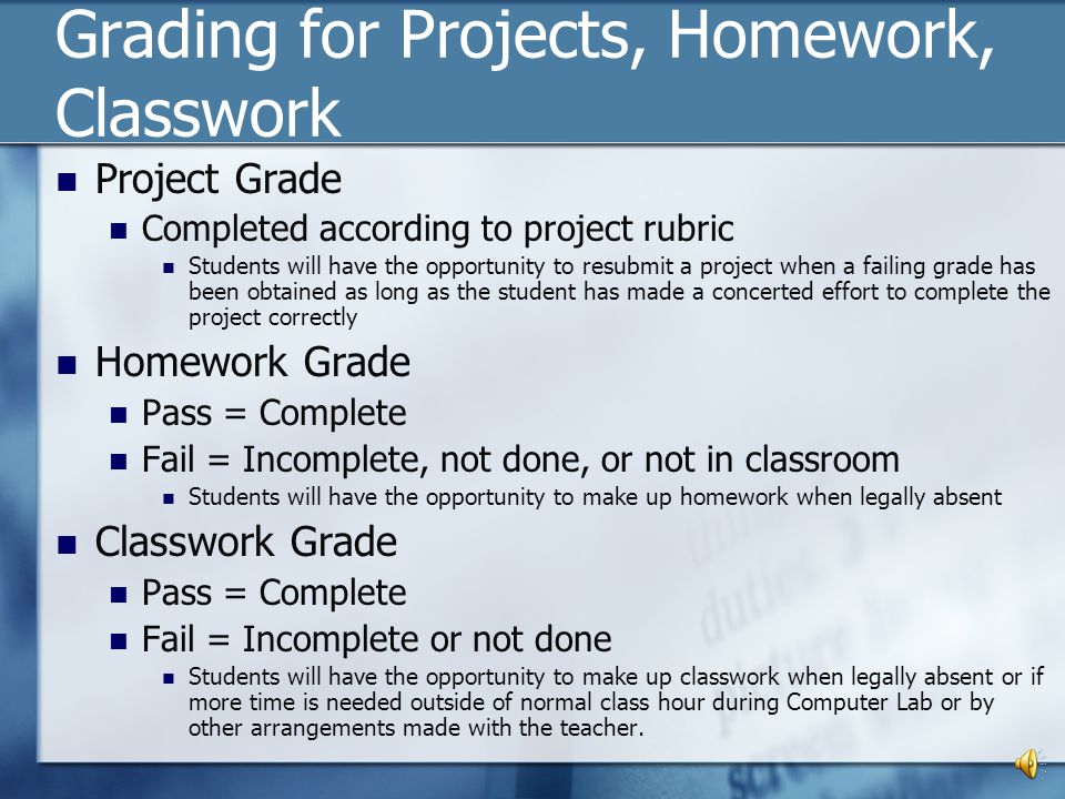 Grading for Projects, Homework, Classwork