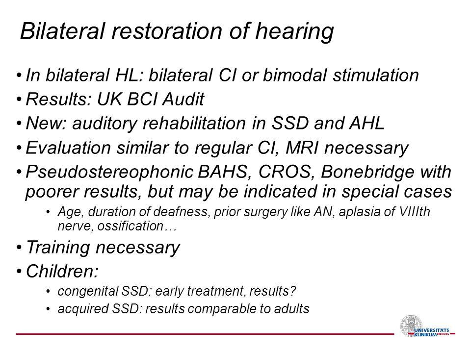 Bilateral restoration of hearing