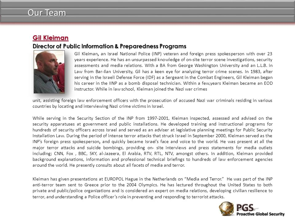 Our Team Gil Kleiman. Director of Public Information & Preparedness Programs.