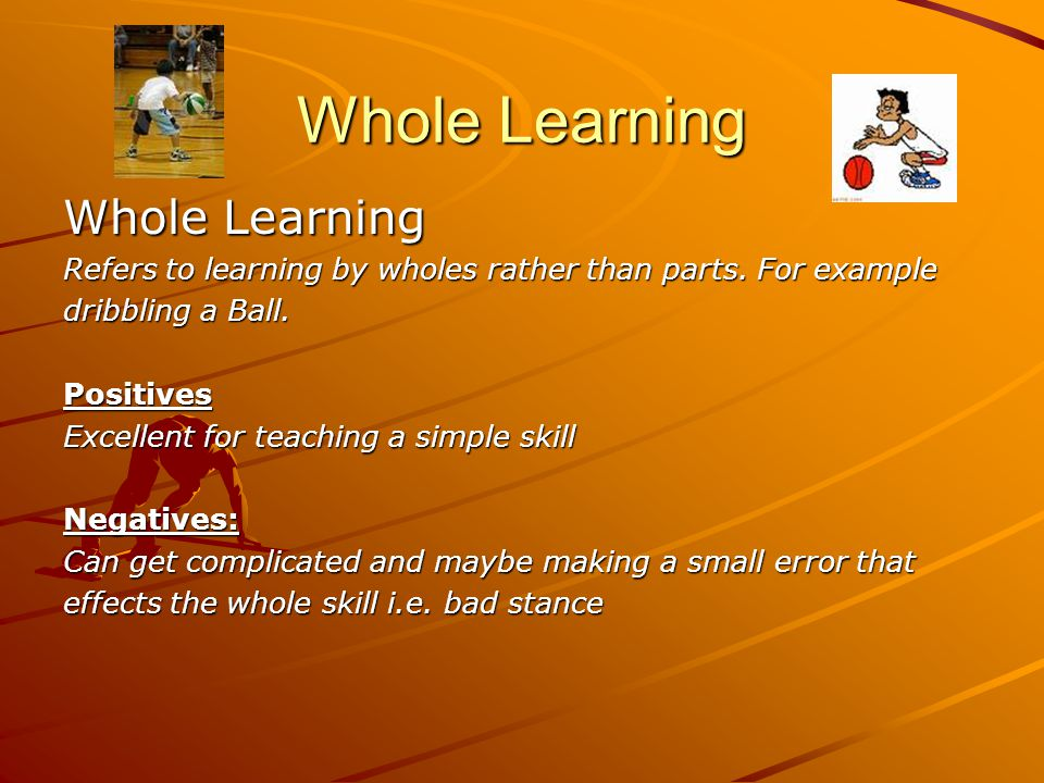 Whole Learning Whole Learning