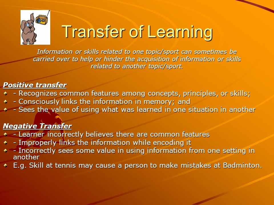 Transfer of Learning Positive transfer