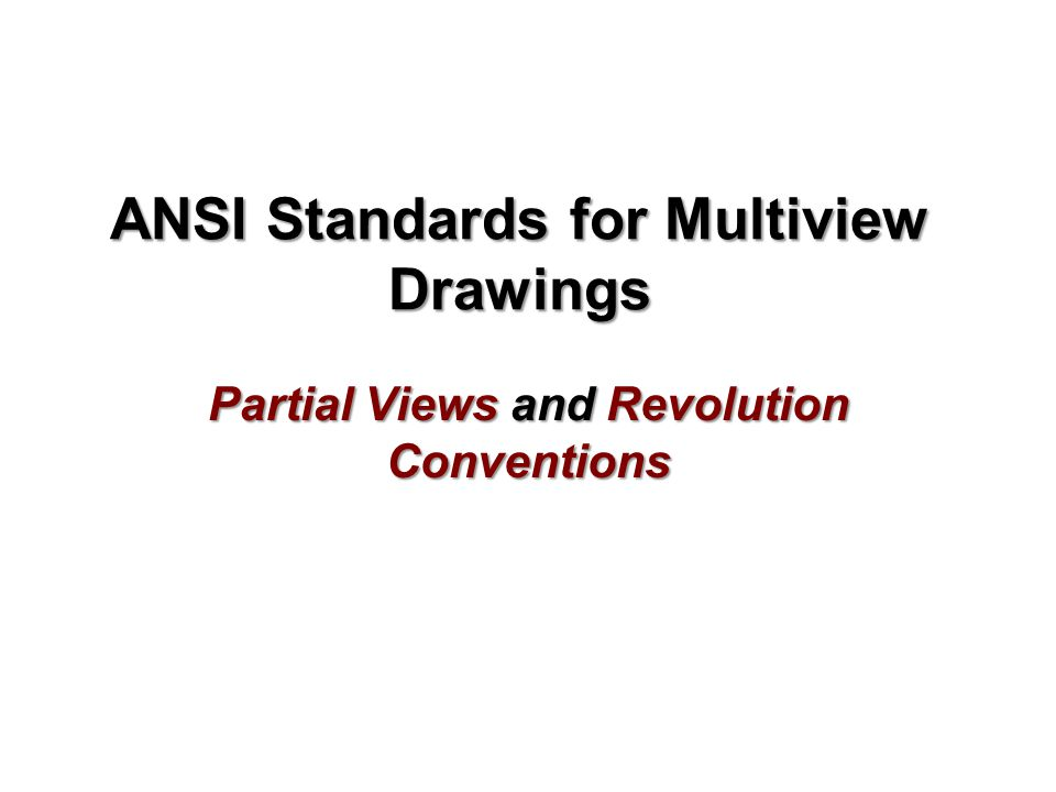 ANSI Standards for Multiview Drawings