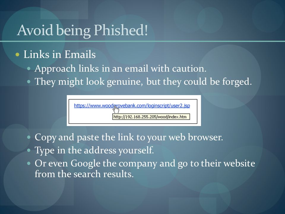 Avoid being Phished! Links in Emails