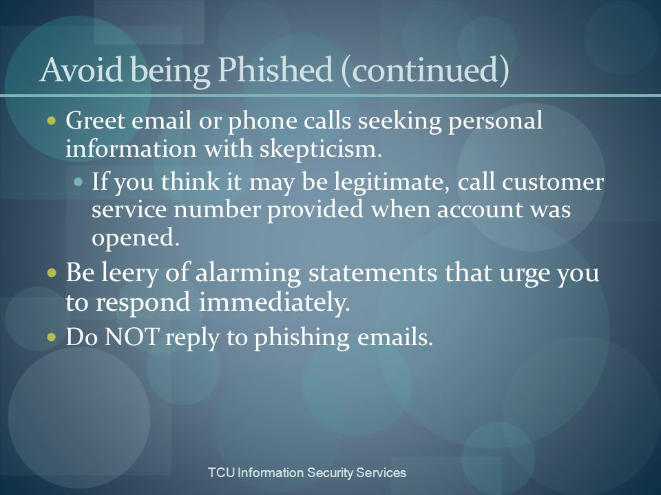 Avoid being Phished (continued)