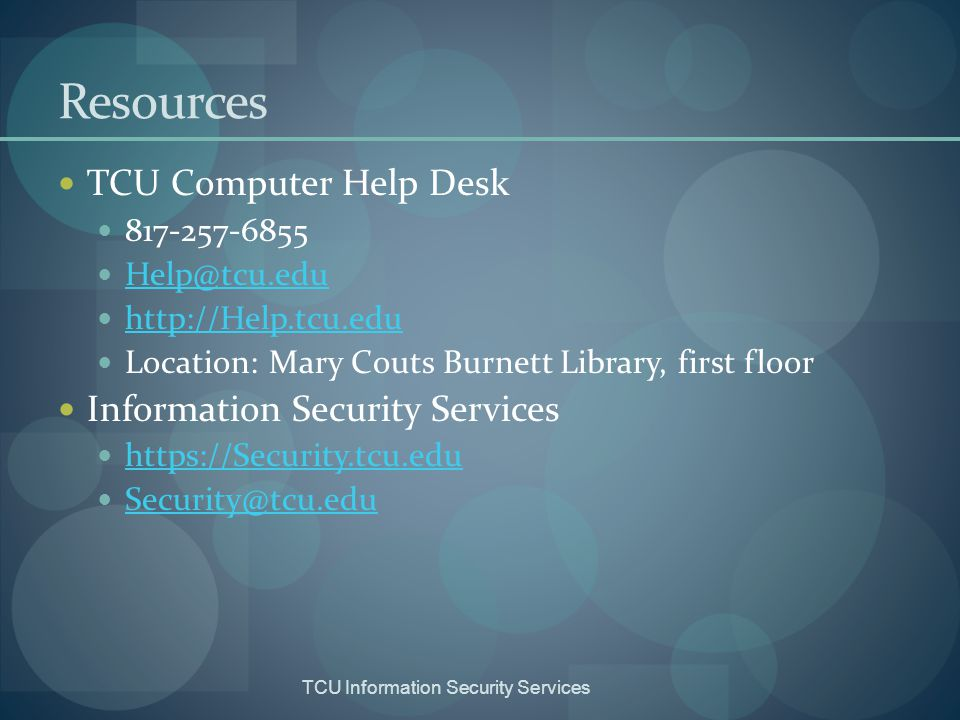 Resources TCU Computer Help Desk Information Security Services