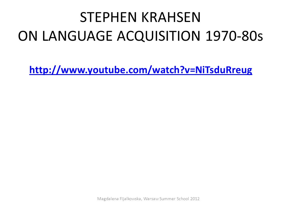 STEPHEN KRAHSEN ON LANGUAGE ACQUISITION 1970-80s