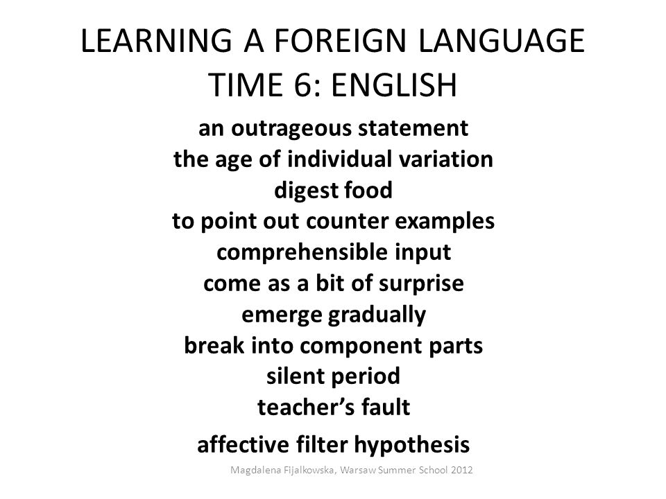 LEARNING A FOREIGN LANGUAGE TIME 6: ENGLISH