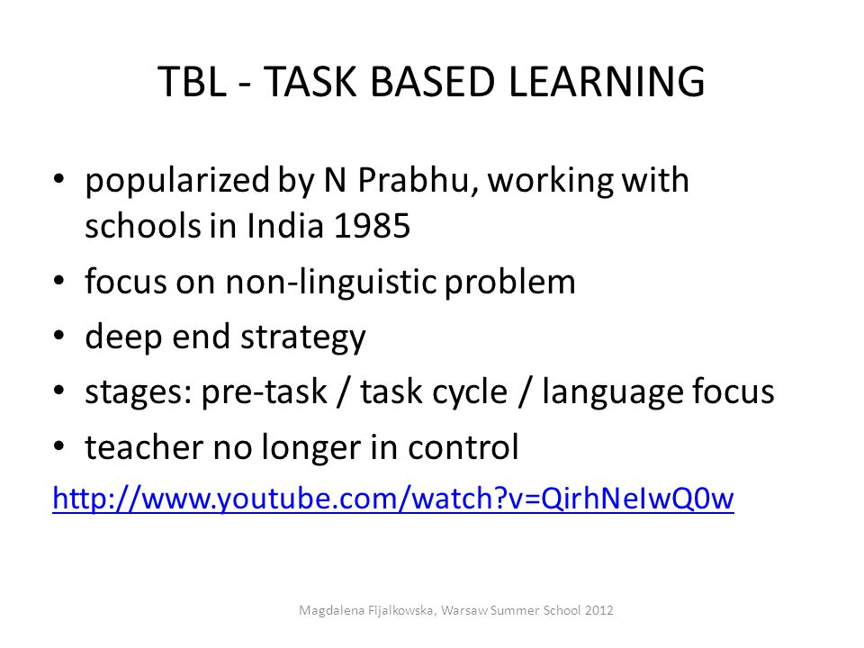 TBL - TASK BASED LEARNING