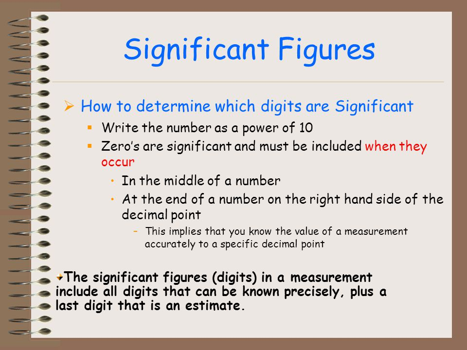Significant Figures How to determine which digits are Significant