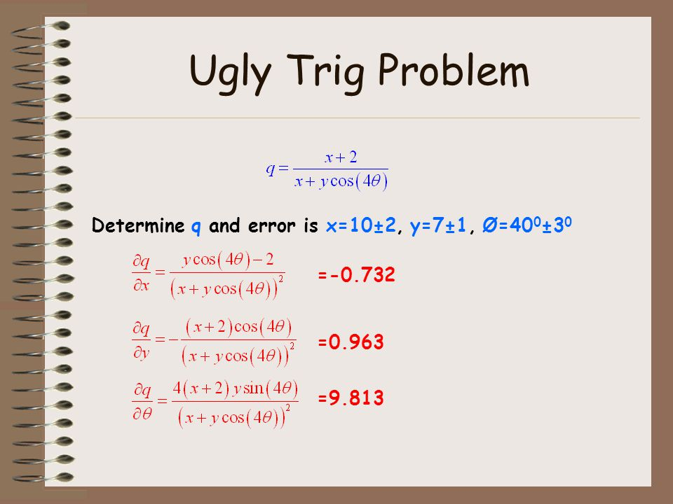 Ugly Trig Problem Determine q and error is x=10±2, y=7±1, Ø=400±30