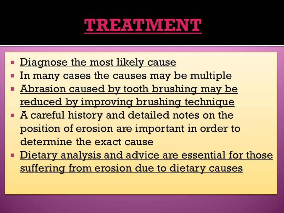 TREATMENT Diagnose the most likely cause