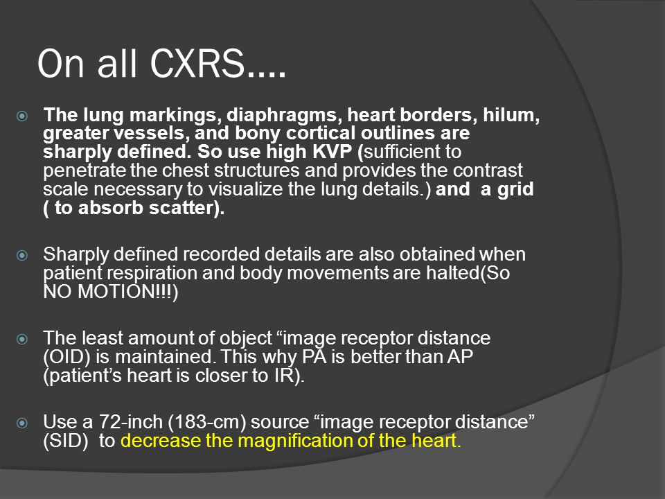 On all CXRS….
