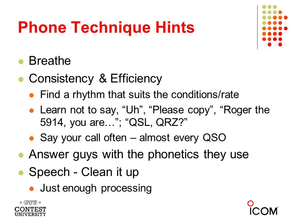 Phone Technique Hints Breathe Consistency & Efficiency
