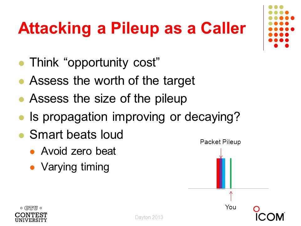 Attacking a Pileup as a Caller