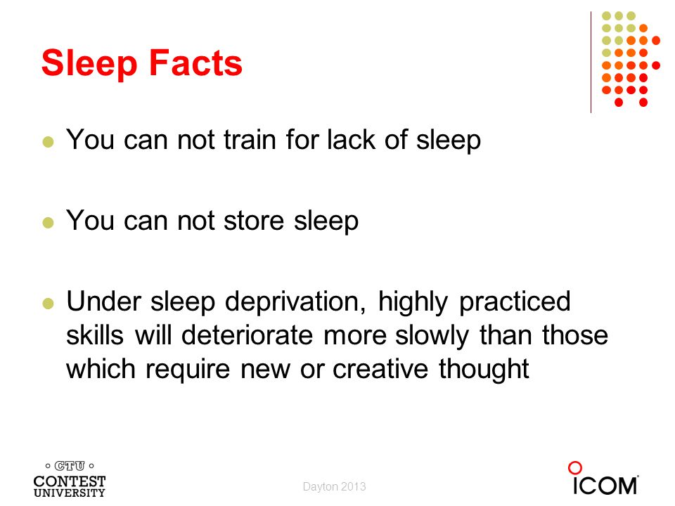 Sleep Facts You can not train for lack of sleep