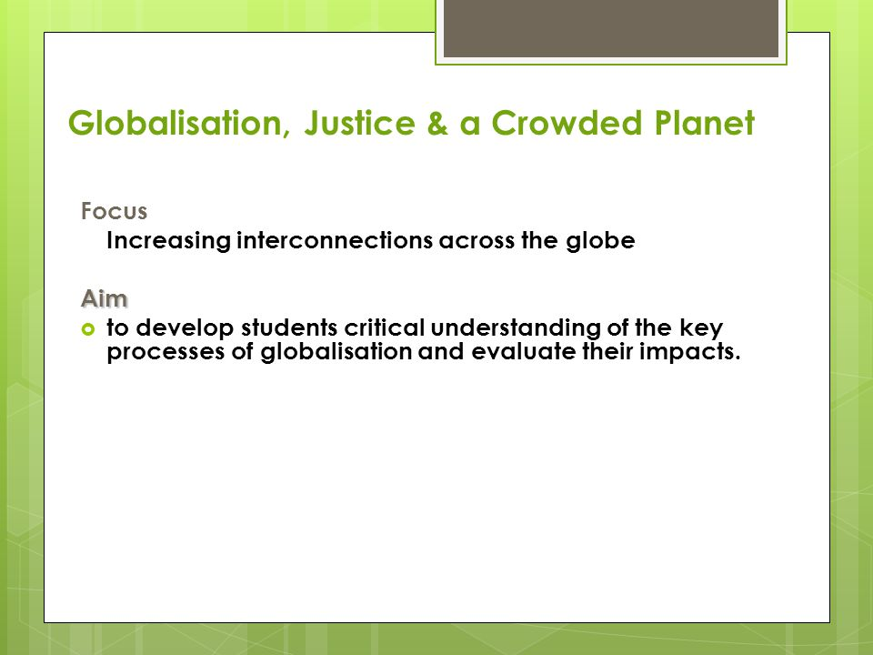 Globalisation, Justice & a Crowded Planet