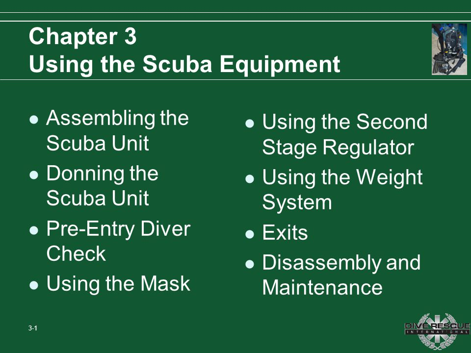 Chapter 3 Using the Scuba Equipment