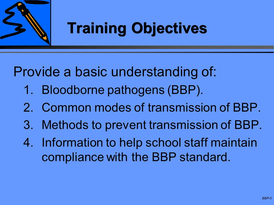 Training Objectives Provide a basic understanding of: