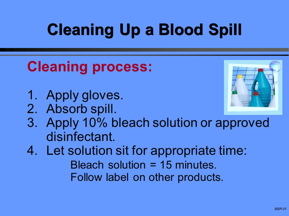 Cleaning Up a Blood Spill