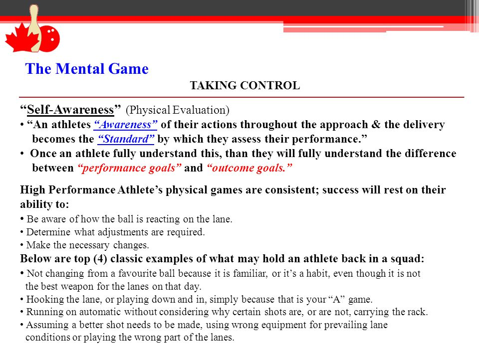 The Mental Game Self-Awareness (Physical Evaluation) TAKING CONTROL
