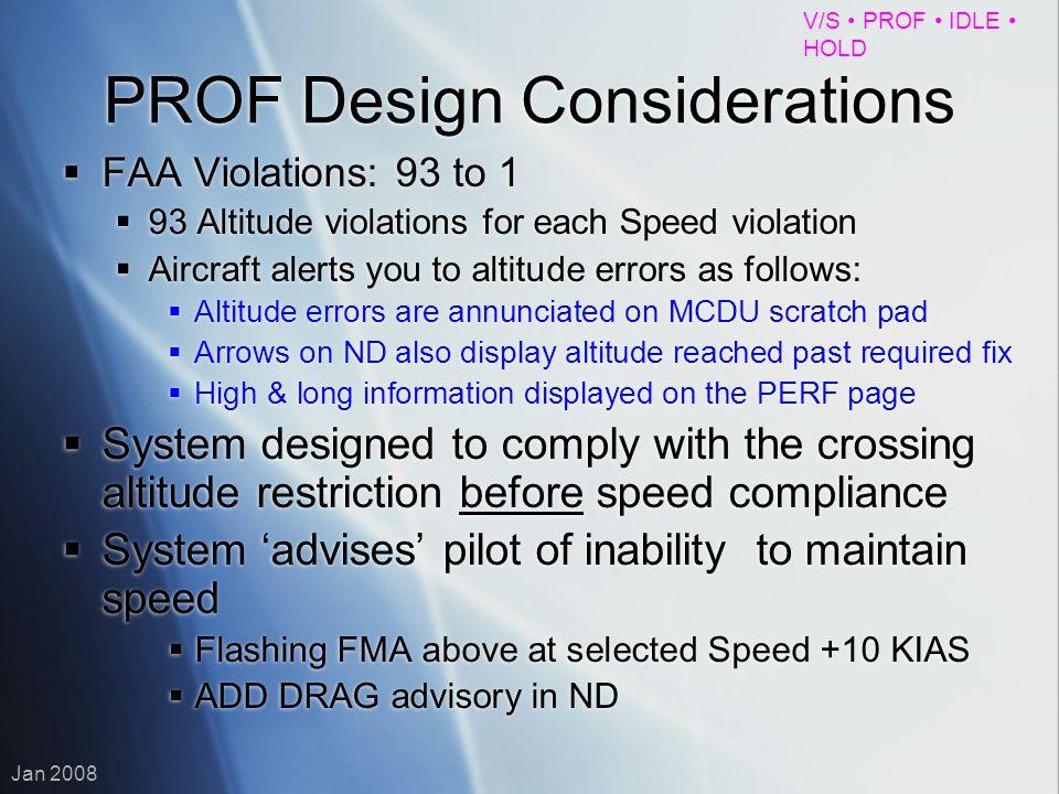 PROF Design Considerations