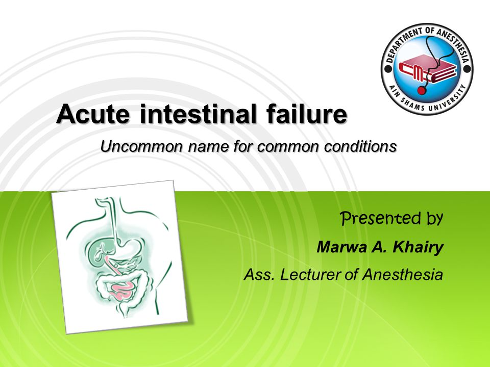 Acute intestinal failure