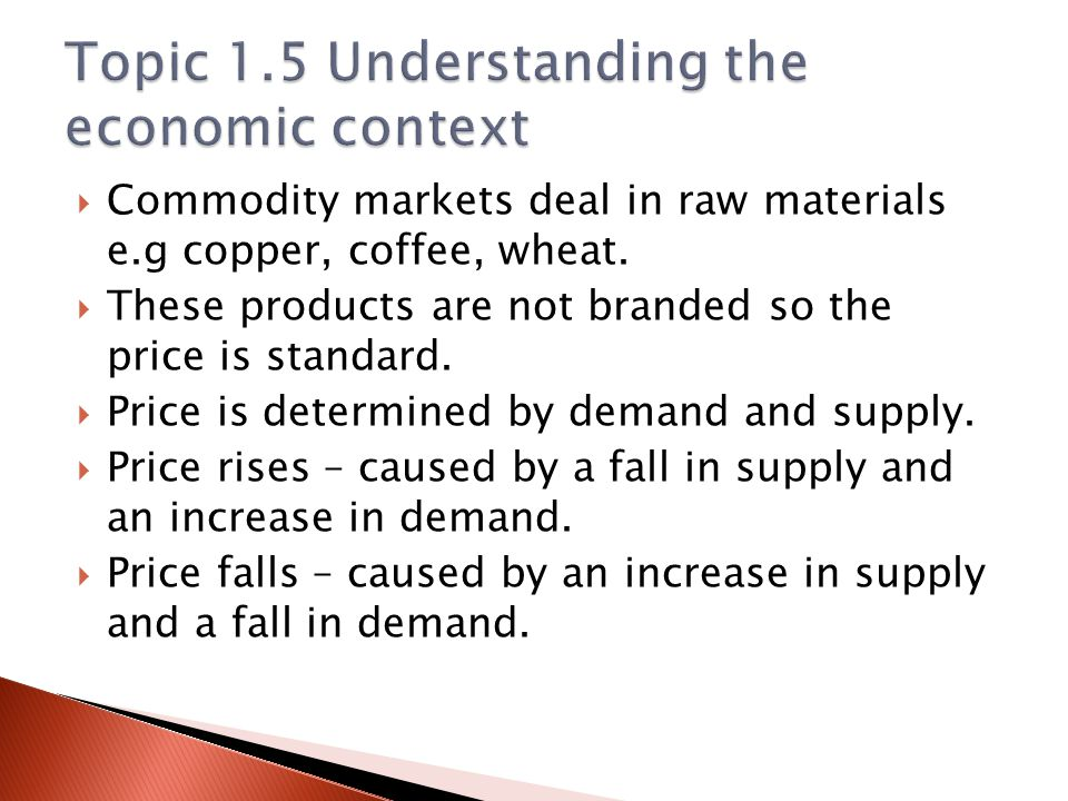 Topic 1.5 Understanding the economic context