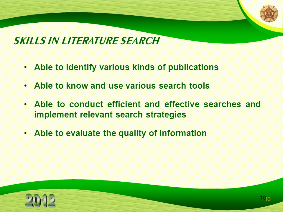 SKILLS IN LITERATURE SEARCH