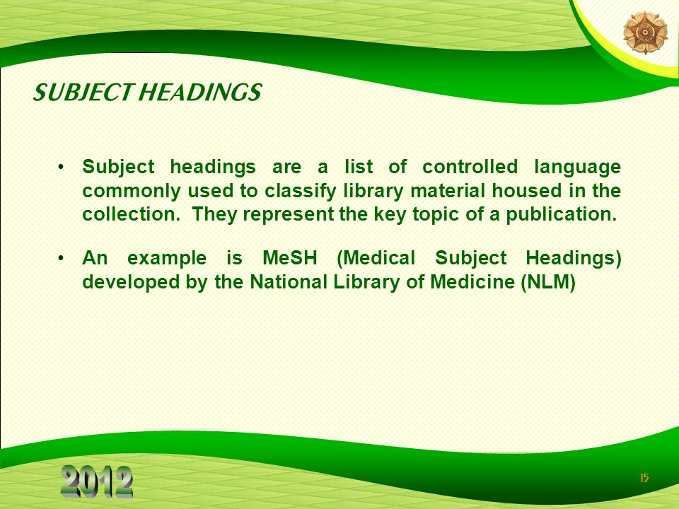 SUBJECT HEADINGS