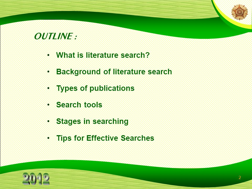 OUTLINE : What is literature search Background of literature search