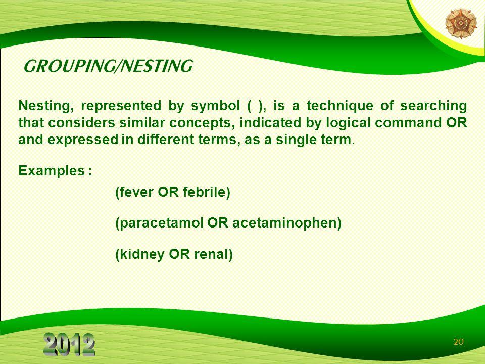 GROUPING/NESTING