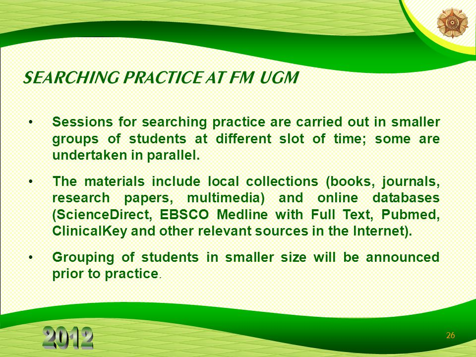 SEARCHING PRACTICE AT FM UGM