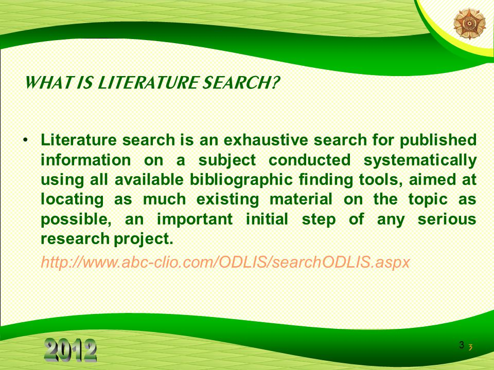 WHAT IS LITERATURE SEARCH
