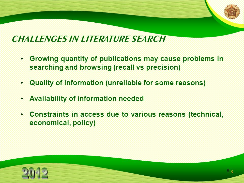 CHALLENGES IN LITERATURE SEARCH