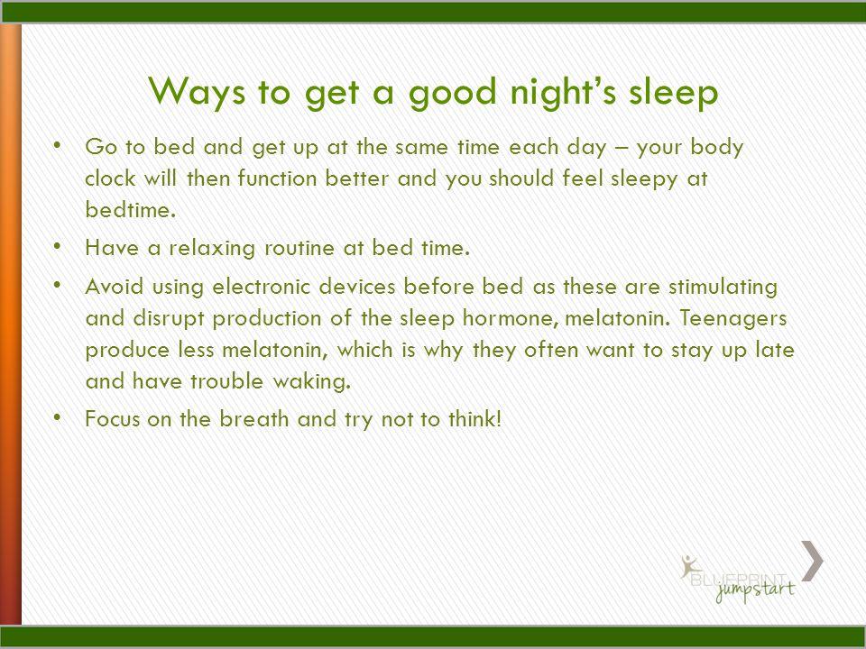 Ways to get a good night's sleep