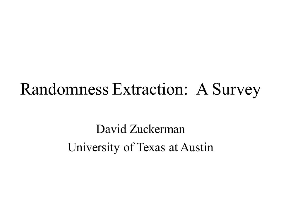 Randomness Extraction: A Survey