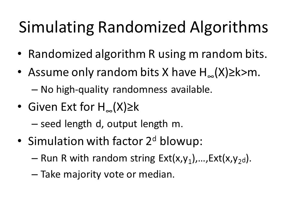 Simulating Randomized Algorithms