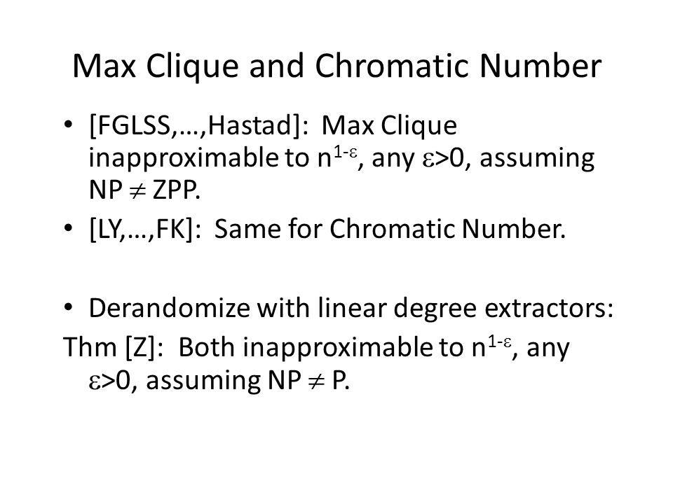 Max Clique and Chromatic Number