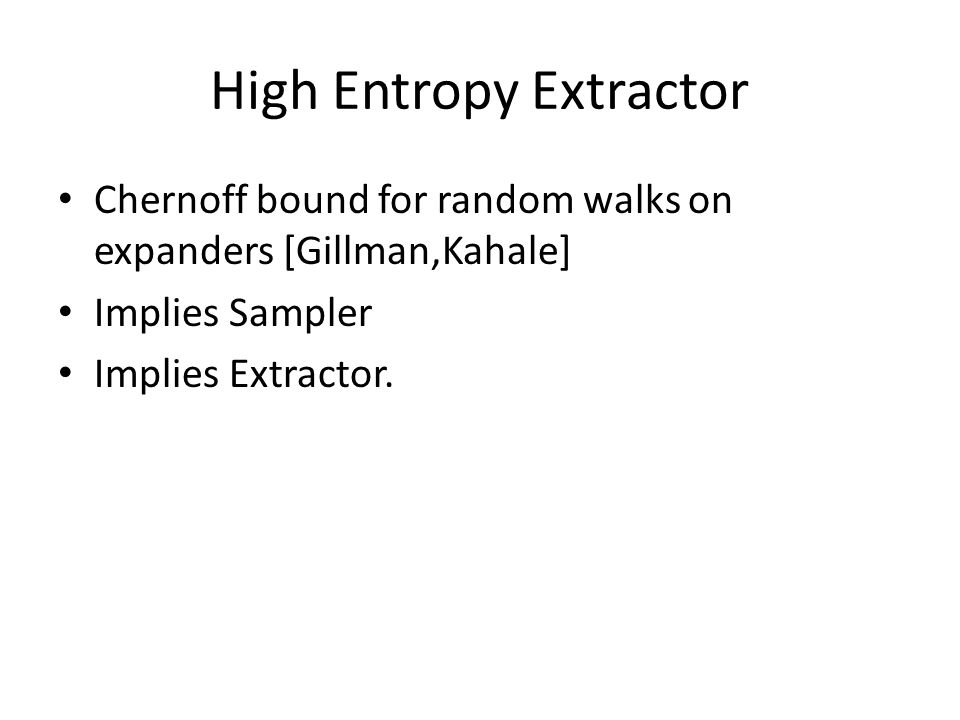 High Entropy Extractor