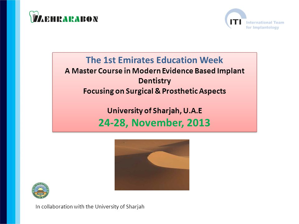 24-28, November, 2013 The 1st Emirates Education Week