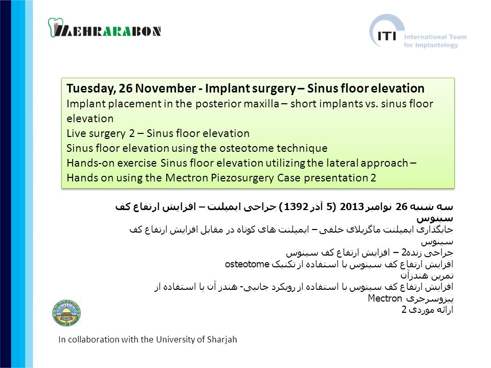 Tuesday, 26 November - Implant surgery – Sinus floor elevation