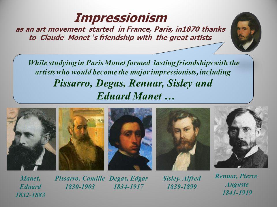 Impressionism Eduard Manet …