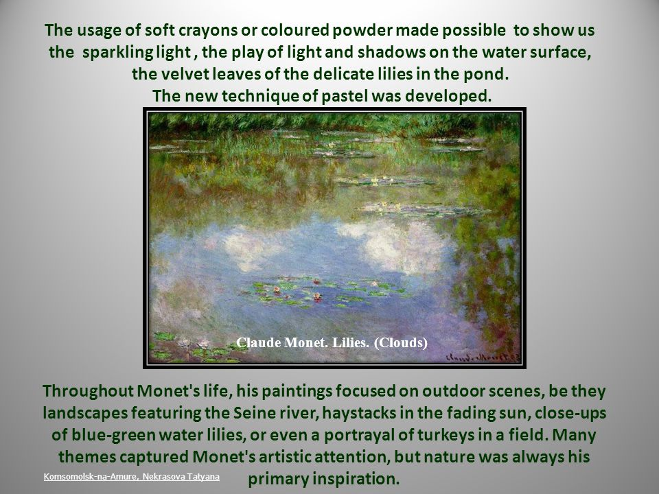 The usage of soft crayons or coloured powder made possible to show us