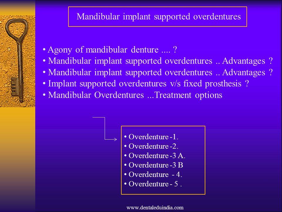 Mandibular implant supported overdentures