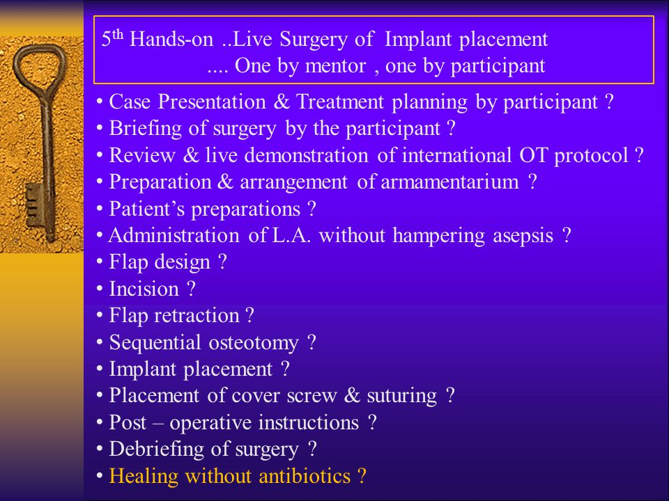 5th Hands-on ..Live Surgery of Implant placement