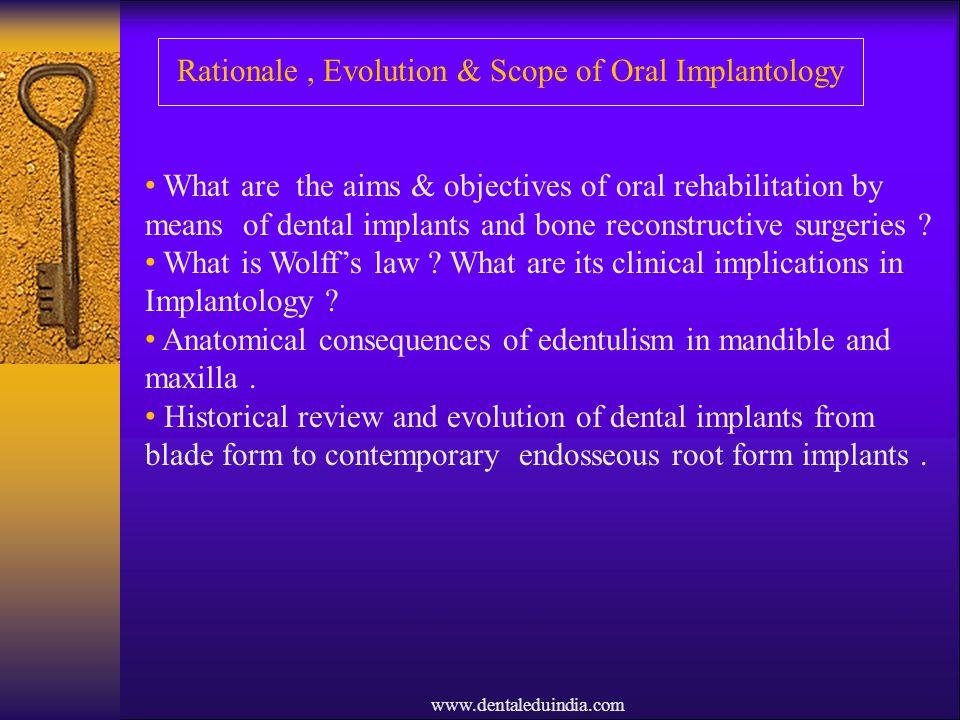 Rationale , Evolution & Scope of Oral Implantology