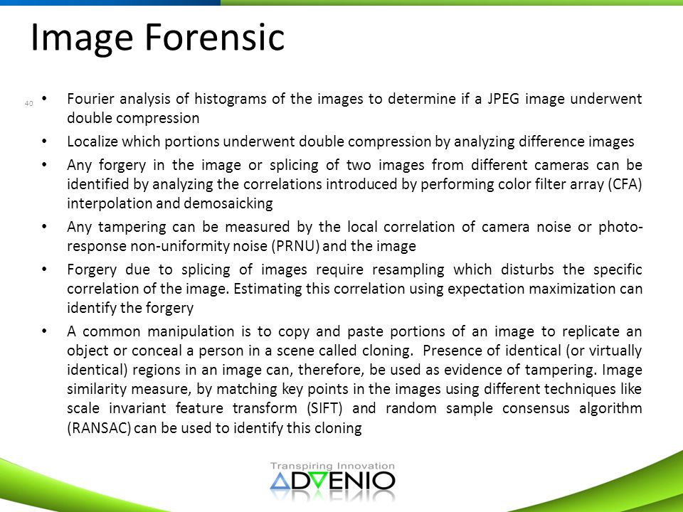 Image Forensic Fourier analysis of histograms of the images to determine if a JPEG image underwent double compression.